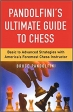 Book Pandolfini's Ultimate Guide to Chess: Basic to Advanced Strategies with America's Foremost Chess Instructor free