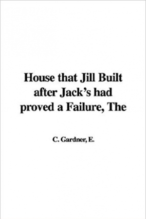 Download The House That Jill Built After Jack's Had Proved a Failure free book as pdf format