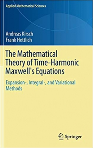 Download The Mathematical Theory of Time-Harmonic Maxwell's Equations: Expansion-, Integral-, and Variational Methods free book as epub format