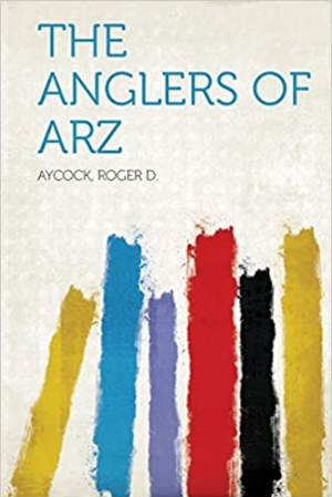 Download The Anglers of Arz free book as epub format
