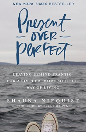 Download Present Over Perfect: Leaving Behind Frantic for a Simpler, More Soulful Way of Living free book as pdf format