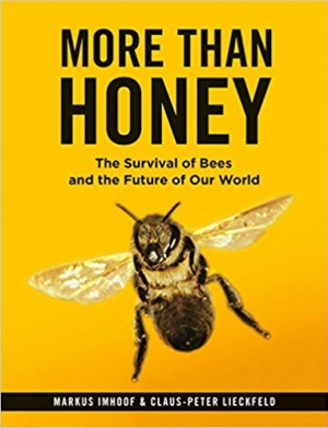 Download More Than Honey: The Survival of Bees and the Future of Our World free book as pdf format