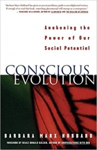 Book Conscious evolution: awakening the power of our social potential free