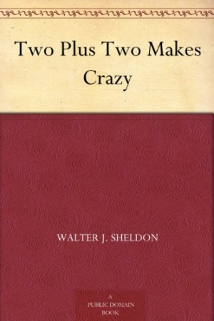 Download Two Plus Two Makes Crazy free book as epub format