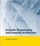 Book Scientific Programming and Computer Architecture free