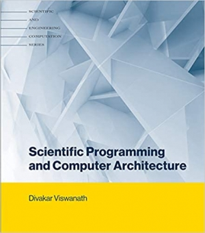 Download Scientific Programming and Computer Architecture free book as pdf format