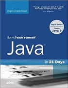 Sams Teach Yourself Java in 21 Days (Covers Java 11/12) (8th Edition)