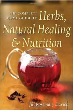 Download The Complete Home Guide to Herbs, Natural Healing, and Nutrition free book as pdf format