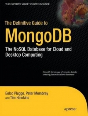 Download The Definitive Guide to MongoDB free book as pdf format