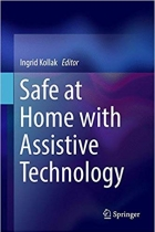 Book Safe at Home with Assistive Technology (Springerbriefs in Applied Sciences and Technology) free