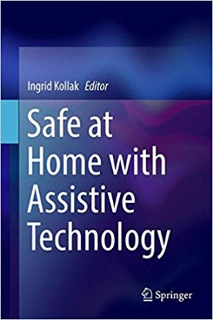 Download Safe at Home with Assistive Technology (Springerbriefs in Applied Sciences and Technology) free book as pdf format