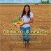 Book Drink Your Health free