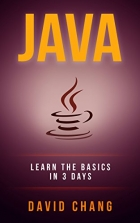 Book Java: Learn Java in 3 Days! (David Chang - Programming ) free