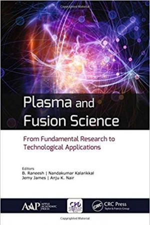 Download Plasma and Fusion Science: From Fundamental Research to Technological Applications free book as pdf format