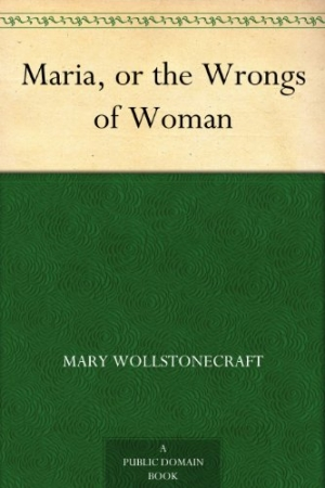 Download Maria, or the Wrongs of Woman free book as epub format