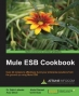 Book Mule ESB Cookbook free