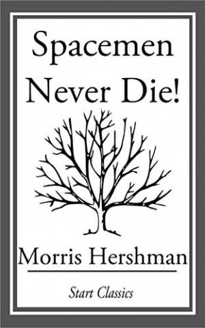 Download Spacemen Never Die! free book as epub format