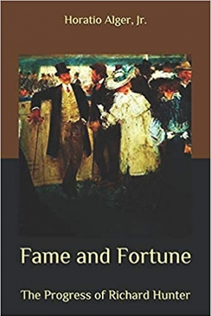 Download Fame and Fortune: The Progress of Richard Hunter free book as epub format