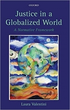 Justice in a Globalized World A Normative Framework