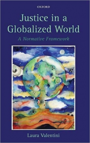 Download Justice in a Globalized World A Normative Framework free book as epub format