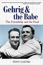 Gehrig and the Babe The Friendship and the Feud