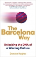 Book The Barcelona Way: Unlocking the DNA of a Winning Culture free