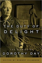 Book The Duty of Delight The Diaries of Dorothy Day. free
