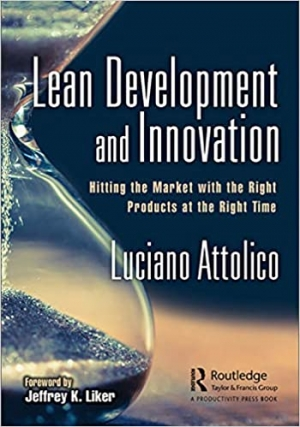 Download Lean Development and Innovation: Hitting the Market with the Right Products at the Right Time free book as pdf format