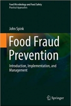 Book Food Fraud Prevention: Introduction, Implementation, and Management (Food Microbiology and Food Safety) free