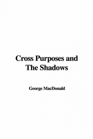Download Cross Purposes and The Shadows free book as pdf format
