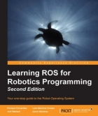Book Learning ROS for Robotics Programming, Second Edition free