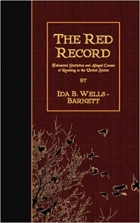 Book The Red Record: Tabulated Statistics and Alleged Causes of Lynching in the United States free