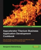 Book Appcelerator Titanium Business Application Development Cookbook free