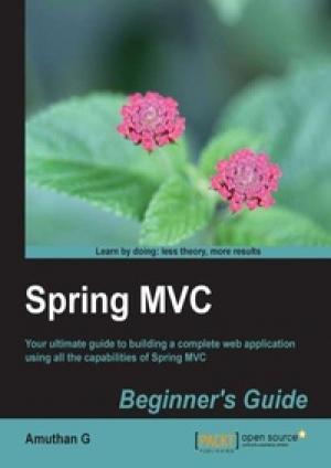 Download Spring MVC: Beginner's Guide free book as pdf format