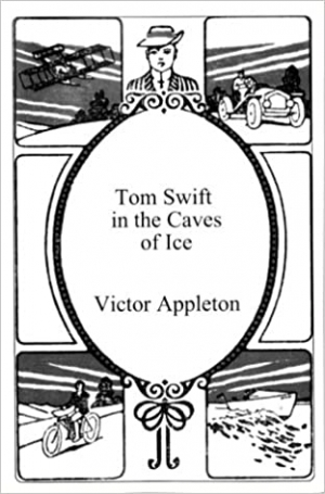 Download Tom Swift in the Caves of Ice free book as epub format