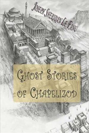 Download Ghost Stories of Chapelizod free book as epub format