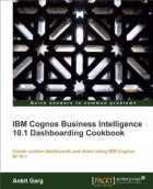 Book IBM Cognos Business Intelligence 10.1 Dashboarding Cookbook free