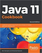 Book Java 11 Cookbook: A definitive guide to learning the key concepts of modern application development, 2nd Edition free