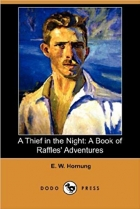 Book A Thief in the Night: A Book of Raffles' Adventures (Dodo Press) free