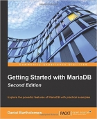 Book Getting Started with MariaDB, Second Edition free
