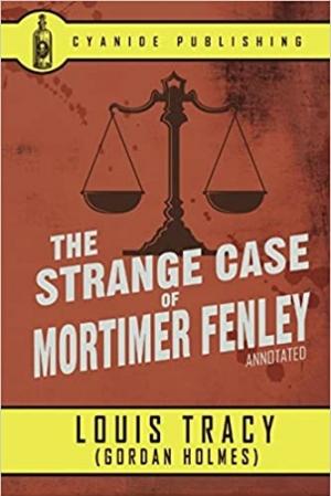 Download The Strange Case of Mortimer Fenley free book as epub format
