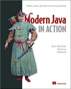 Book Modern Java in Action: Lambdas, streams, functional and reactive programming free
