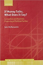 If Money Talks, What Does it Say?: Corruption and Business Financing of Political Parties