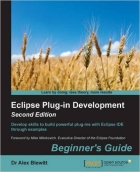 Book Eclipse Plug-in Development Beginner's Guide, Second Edition free