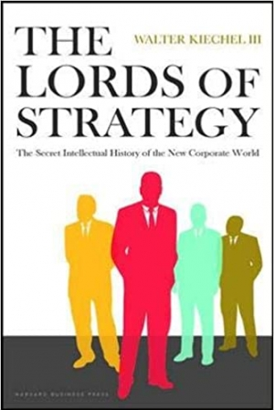Download The Lords of Strategy: The Secret Intellectual History of the New Corporate World free book as epub format