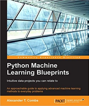 Download Python Machine Learning Blueprints: Intuitive data projects you can relate to free book as pdf format