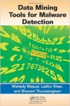 Book Data Mining Tools for Malware Detection free