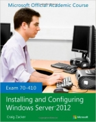 Book Exam 70-410 Installing and Configuring Windows Server 2012 free