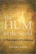 Book The Hum of the World: A Philosophy of Listening free