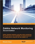 Zabbix Network Monitoring, Second Edition